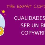7 cualidades para ser un buen copywriter