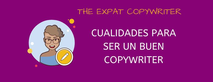 Cualidades para ser un buen copywriter