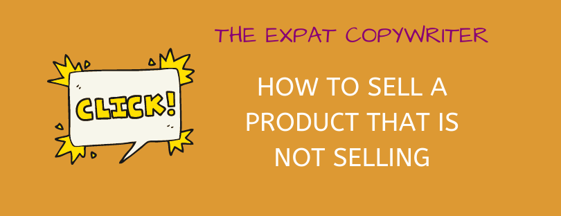 How to sell a product that is not selling